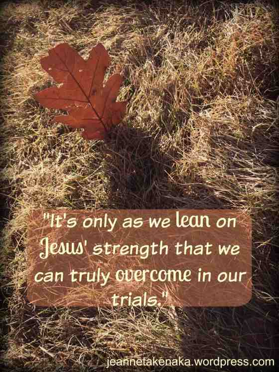 Leaf standing overcoming trials copy