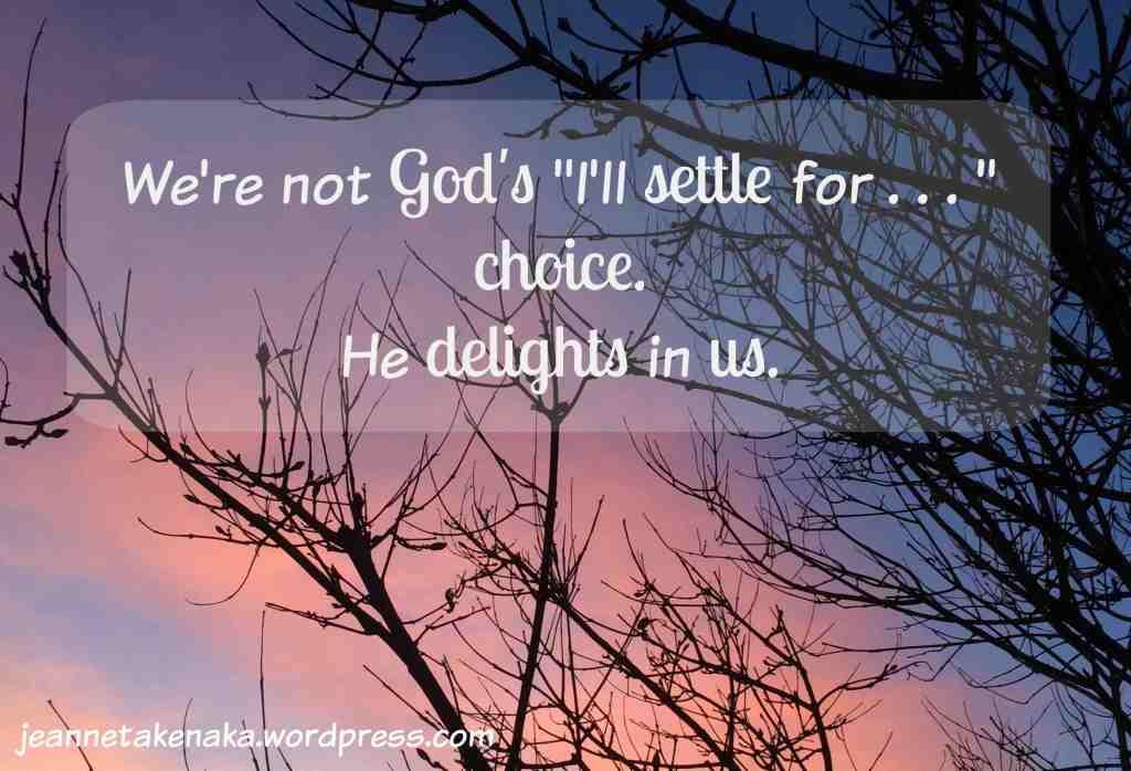 Not God's I'll settle choice copy