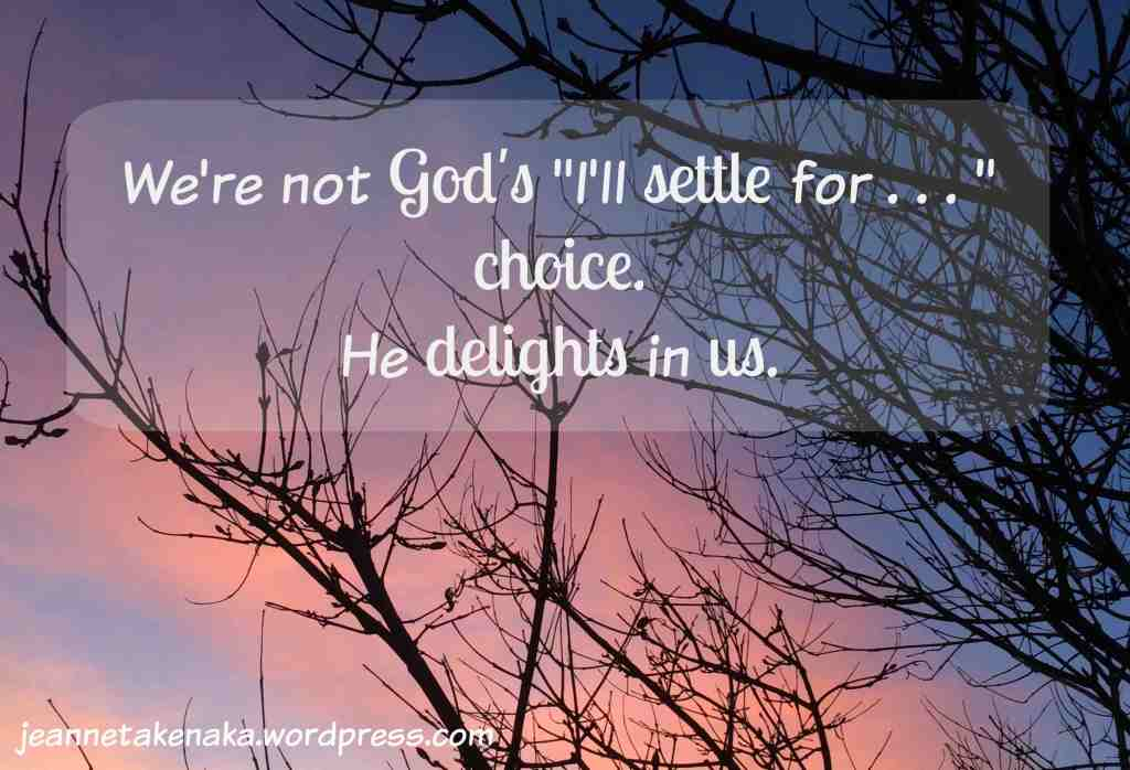 Not God's I'll settle choice copy