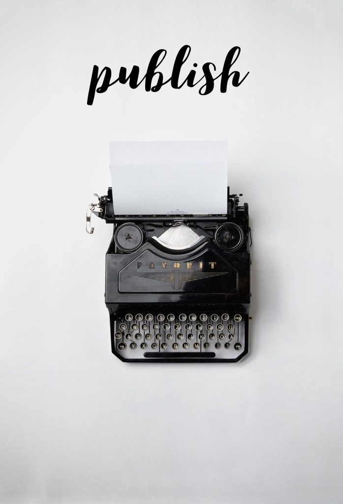 Meme with typewriter and the word: Publish